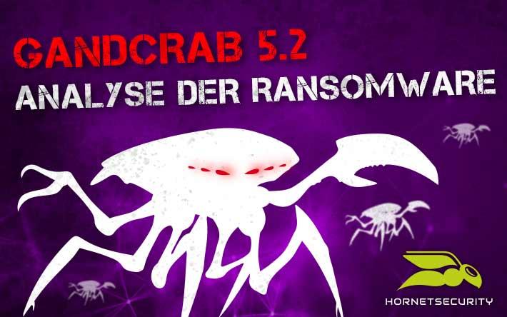 GandCrab 5.2 – Analyse der Ransomware