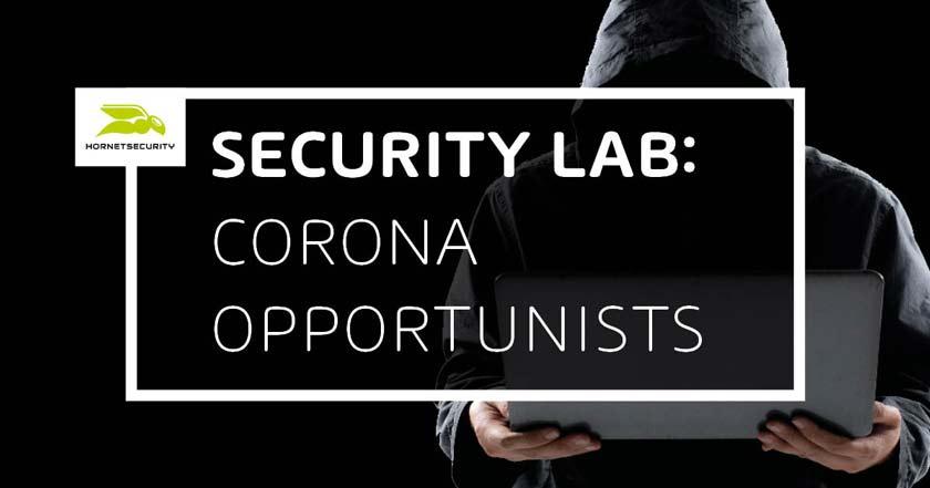 Oportunistas del coronavirus: ¿cómo se aprovechan los cibercriminales?