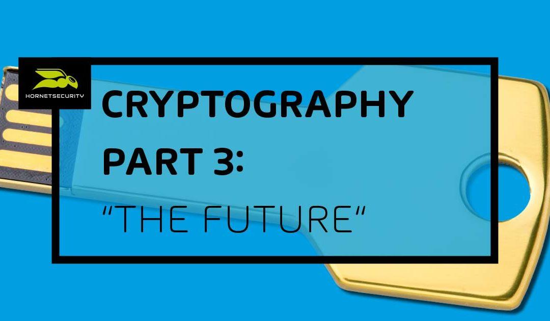 Un viaje a través de la historia de la criptografía – Parte 3