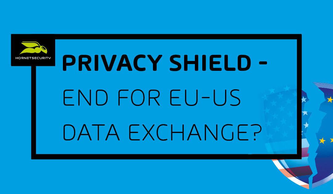 Escudo de Privacidad: ¿El fin del intercambio transatlántico de datos?