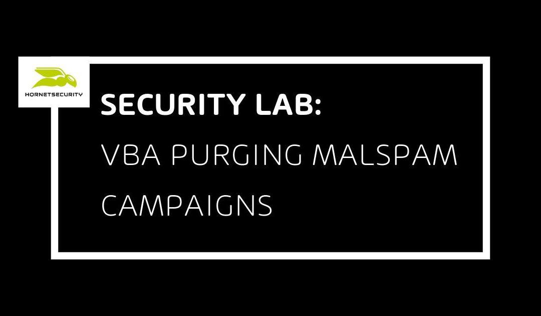 VBA Purging Malspam Campaigns