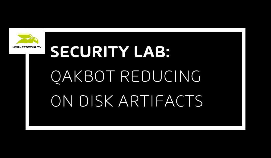 QakBot reducing its on disk artifacts