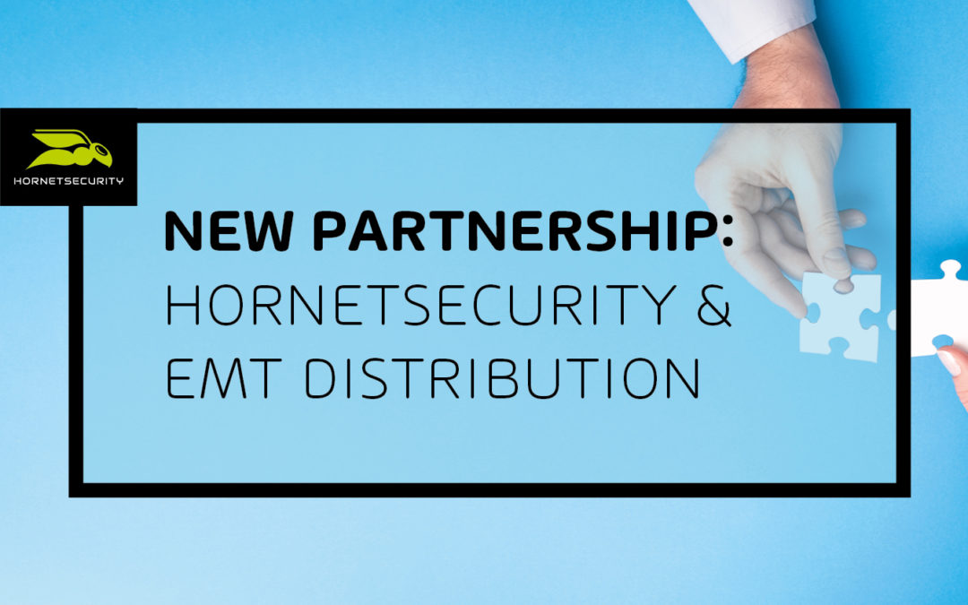 Hornetsecurity announces new partnership with emt Distribution